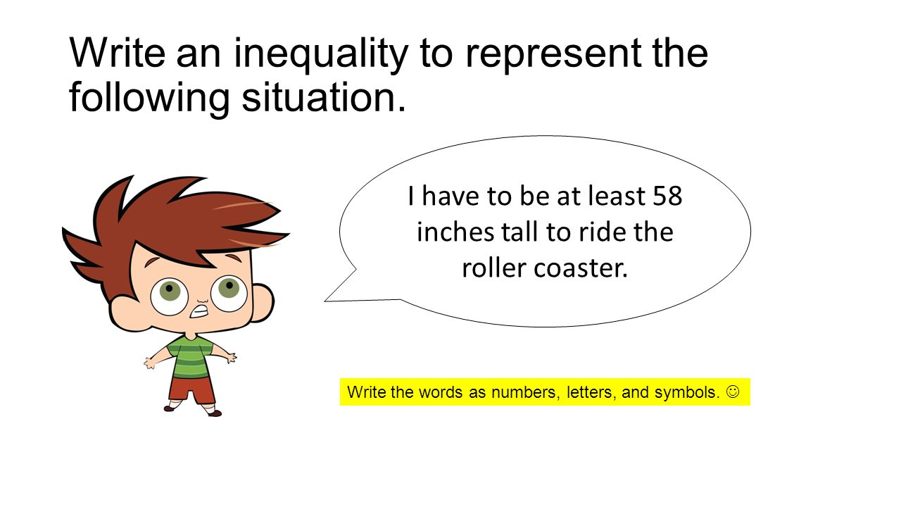 Write and solve an inequality to represent the following situation ...
