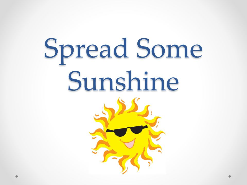 Spread Some Sunshine