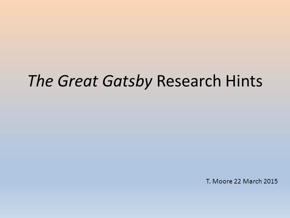 great gatsby american dream research paper In fitzgerald's the great gatsby, the american dream was the theme that was more about great gatsby research paper writing a great research paper 1643 words.