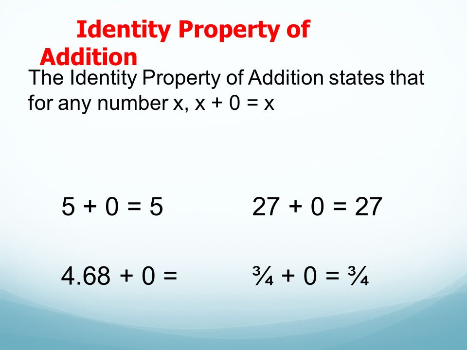 Identity Property (solutions, examples, videos)