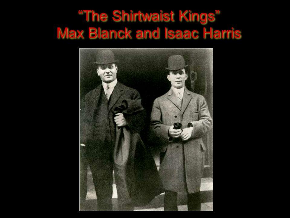 "31 ""The Shirtwaist Kings"" Max Blanck and Isaac Harris"
