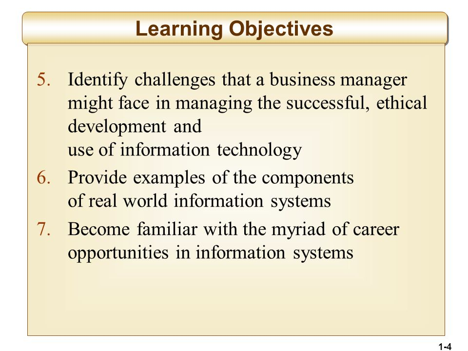1-5 Foundation Concepts Why study information systems and information technology.