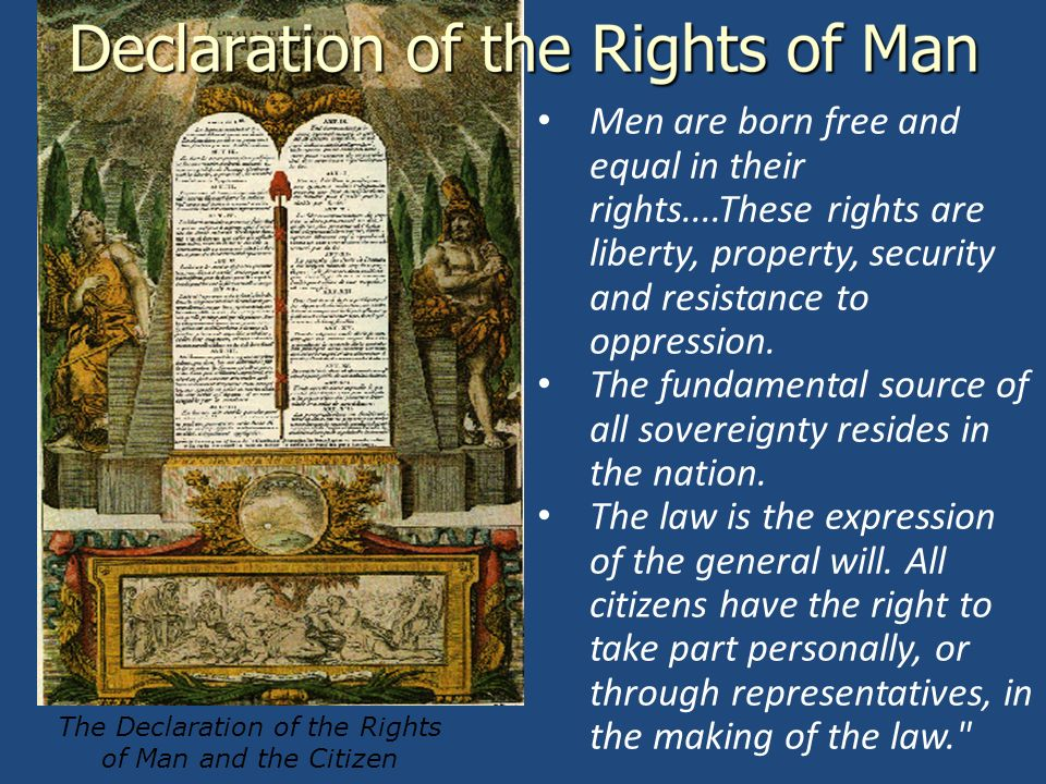 Men are born free and equal in their rights....These rights are liberty, property, security and resistance to oppression.