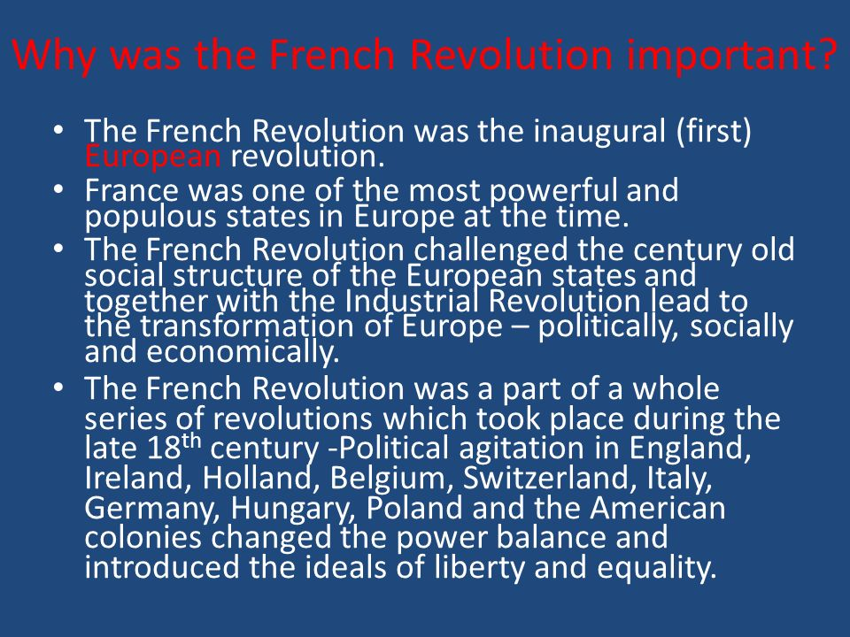 Why was the French Revolution important.