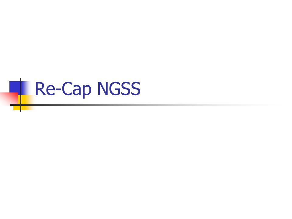Re-Cap NGSS
