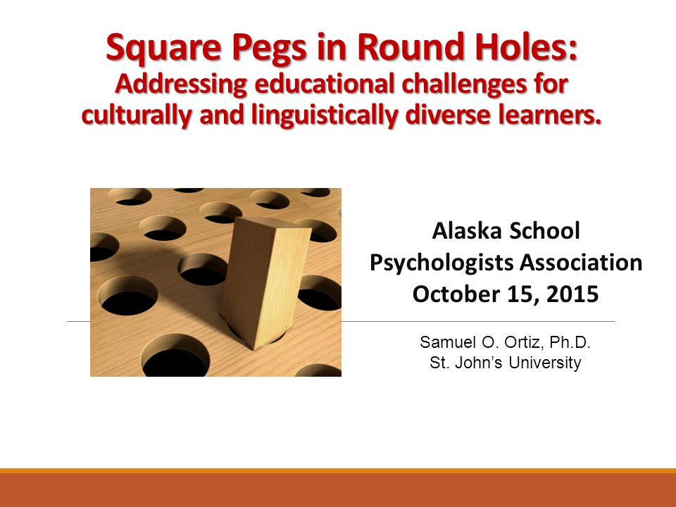 Square Pegs in Round Holes: Addressing educational challenges for culturally and linguistically diverse learners.