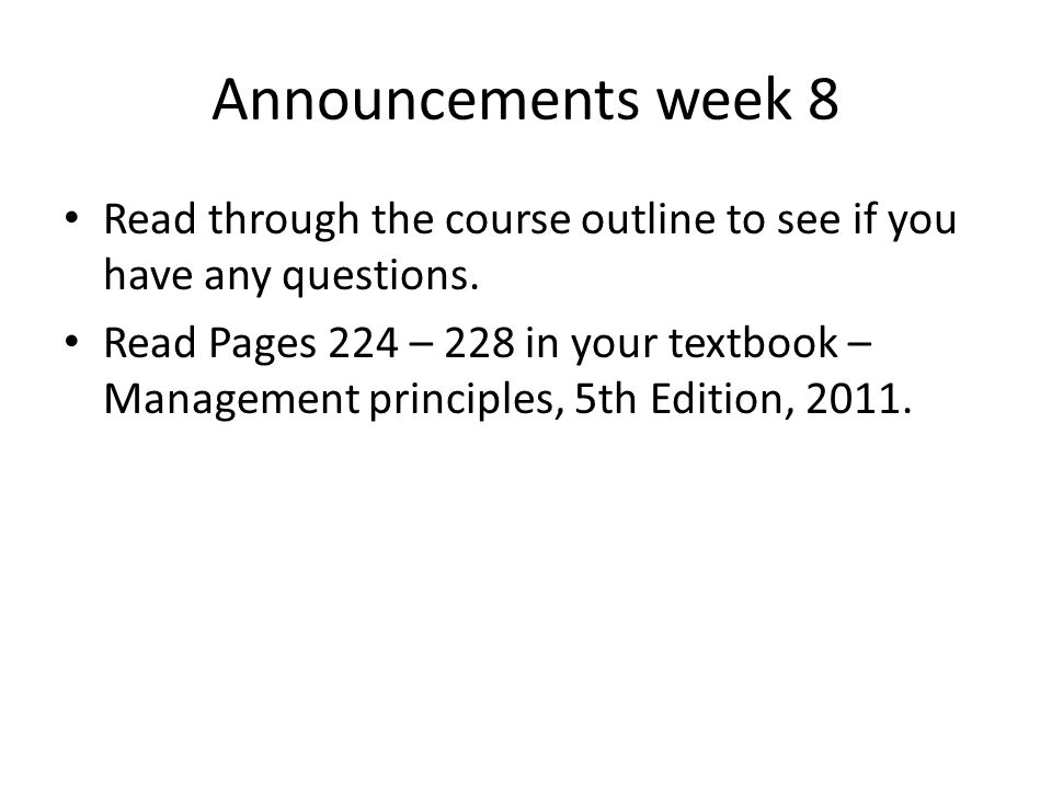 Read through the course outline to see if you have any questions.