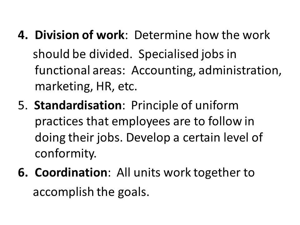 4.Division of work: Determine how the work should be divided.