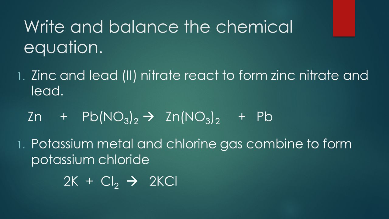 Aim: How to write chemical equations? DO NOW: If done with ...