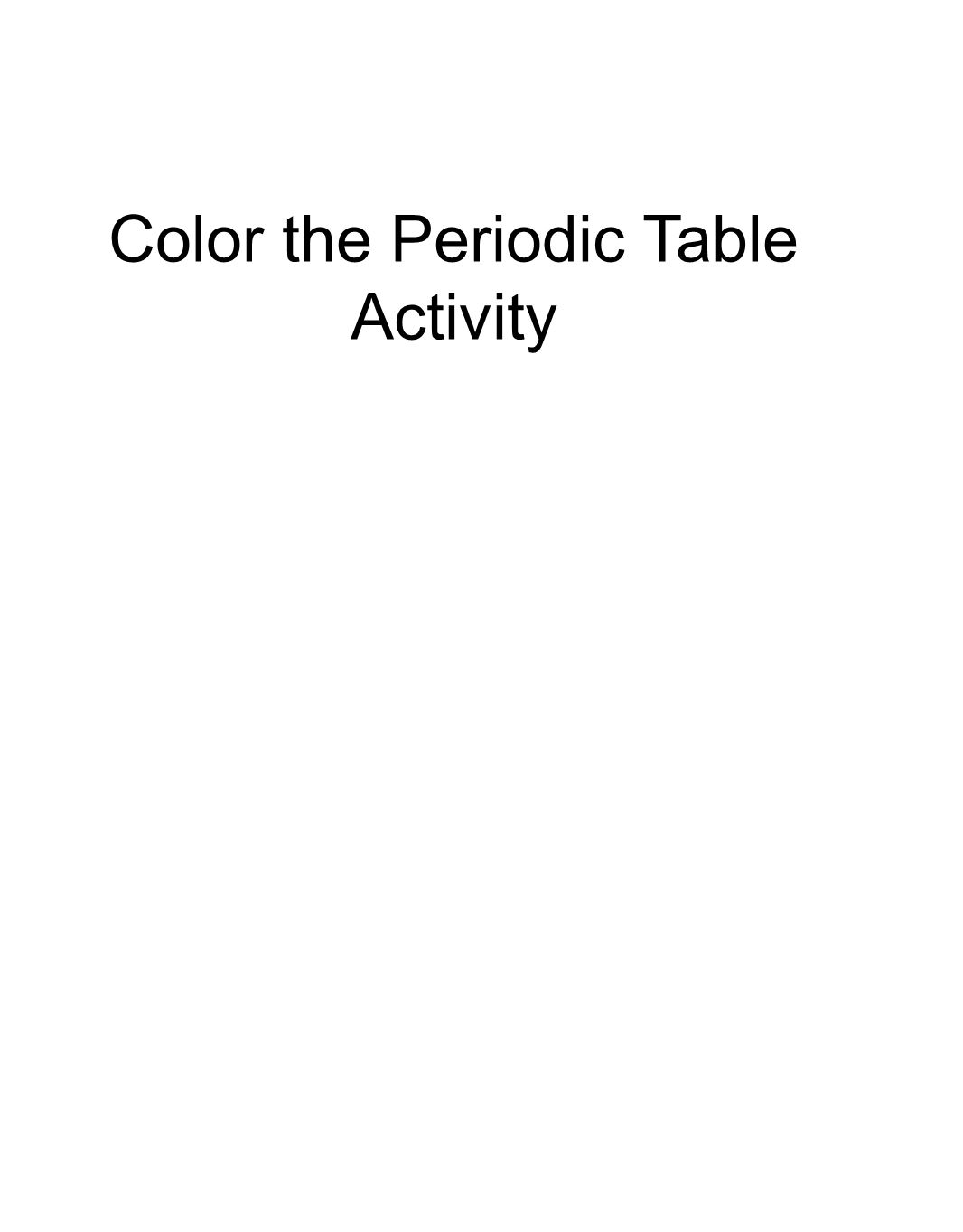 The periodic table classification activity you are a chemist 11 color the periodic table activity gamestrikefo Choice Image