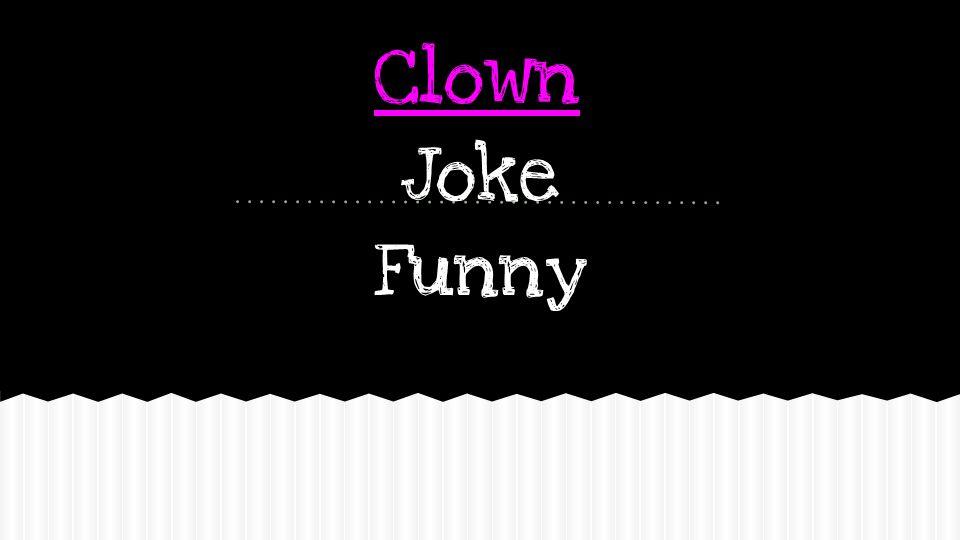 Clown Joke Funny