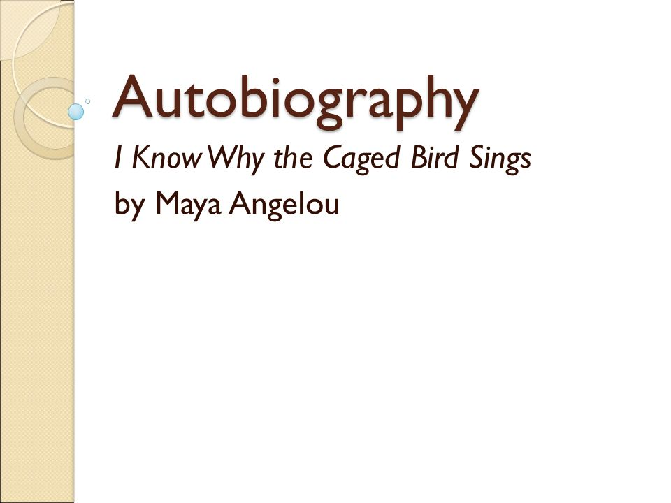 autobiography i know why the caged bird sings by a angelou  1 autobiography i know why the caged bird sings by a angelou