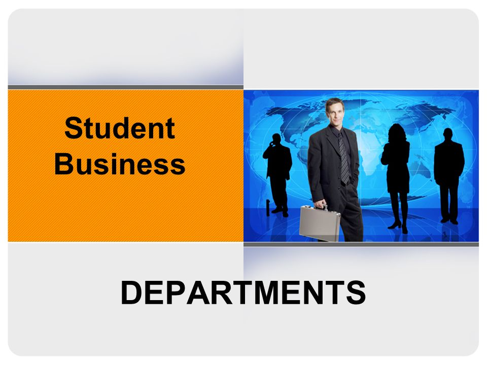 DEPARTMENTS Student Business
