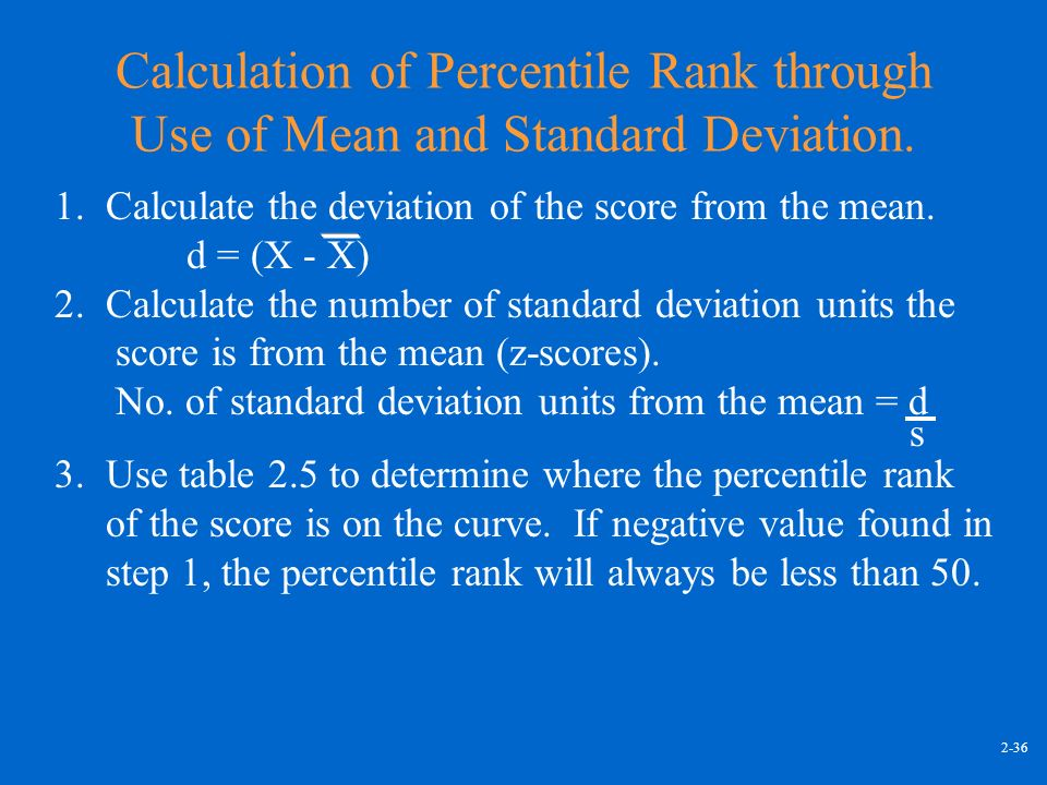 Chapter 2 describing and presenting a distribution of scores 36 calculation of percentile rank through use of mean and standard deviation ccuart Image collections