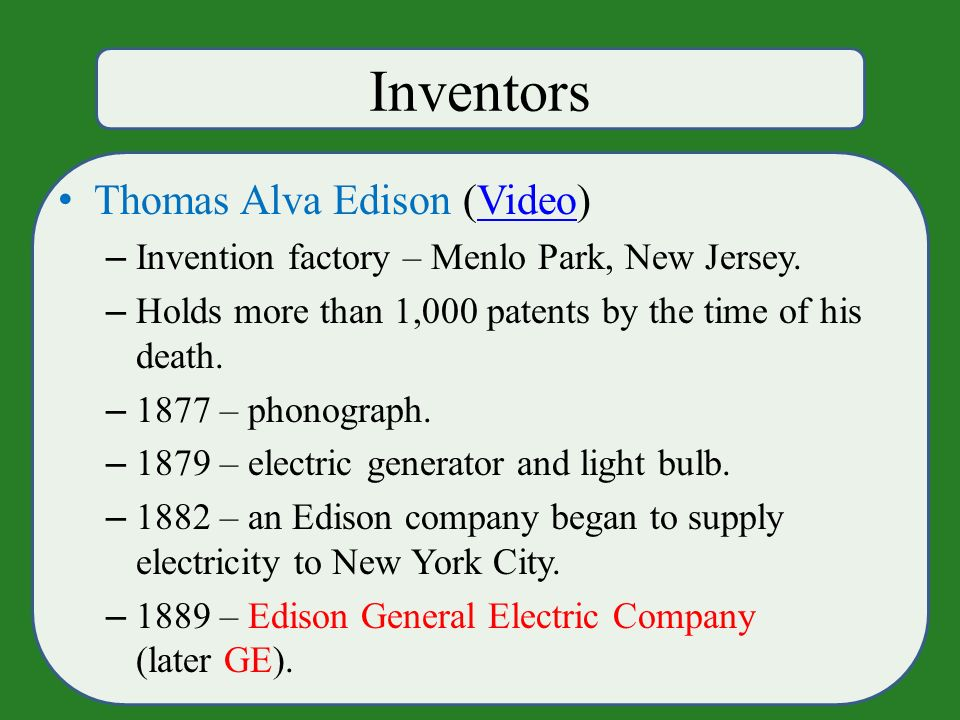 Inventors Thomas Alva Edison (Video)Video – Invention factory – Menlo Park, New Jersey.