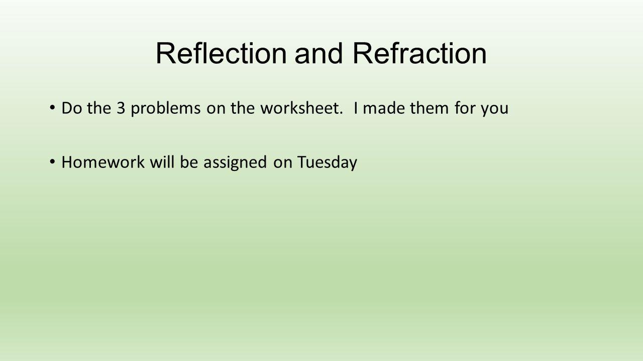 worksheet Reflection And Refraction Worksheet color polarization reflection and refraction snells ppt do the 3 problems on worksheet