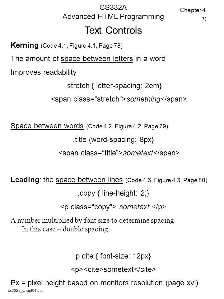 Cs332achapt04ppt cs332a advanced html programming text controls 1 cs332achapt04ppt cs332a advanced html spiritdancerdesigns Images