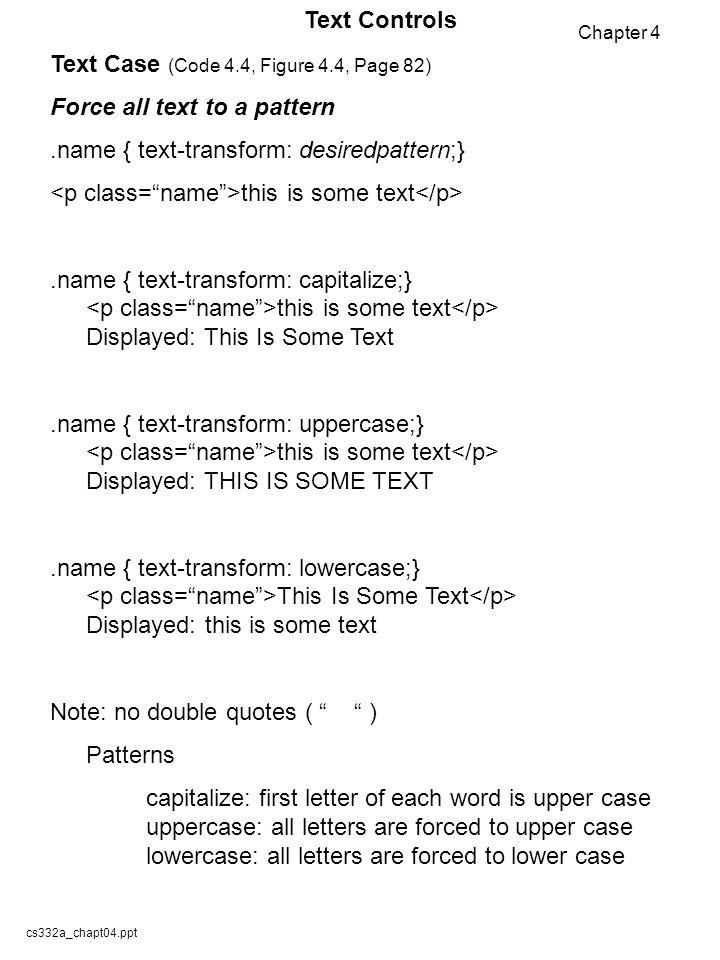 Cs332achapt04ppt cs332a advanced html programming text controls 2 cs332achapt04ppt spiritdancerdesigns Images