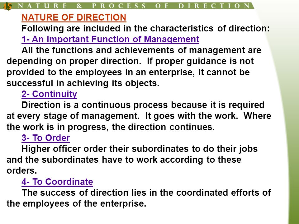 5- To Supervise The managers issuing the orders have to supervise whether the works are being performed in accordance with the order issued or not.
