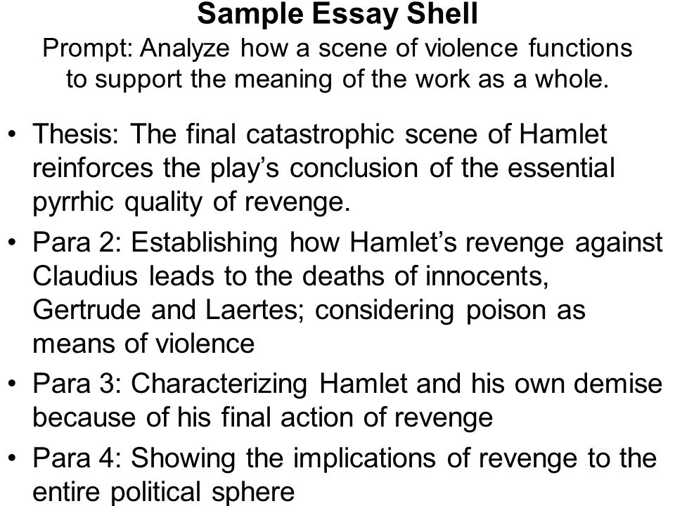 "question the open ended essay question analyzing the ""big  sample essay shell prompt analyze how a scene of violence functions to support the meaning"