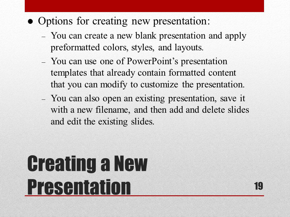 Lesson 21 1 getting started with powerpoint essentials ppt download creating a new presentation 19 options for creating new presentation you can create a toneelgroepblik Choice Image