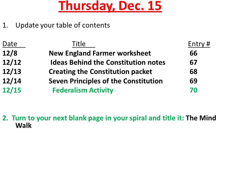 Thursday Dec Update your table of contents DateTitleEntry 12 – Table of Contents Worksheet