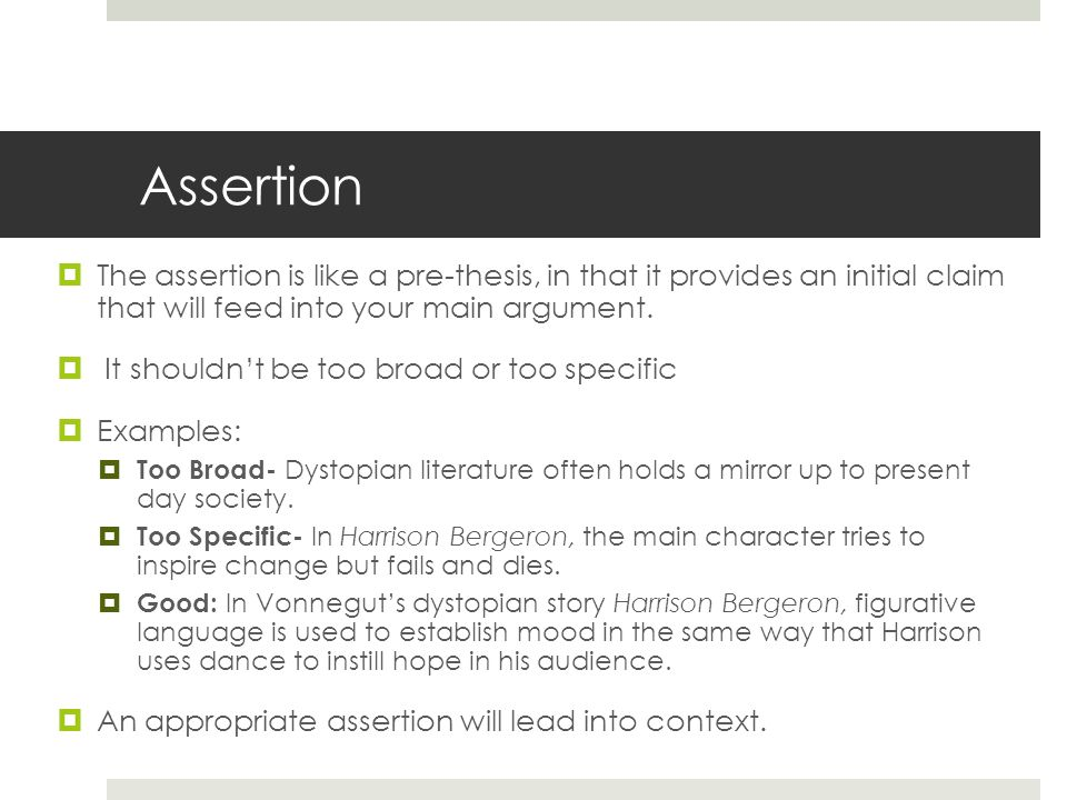the structure of an essay using harrison bergeron and ppt  3 assertion
