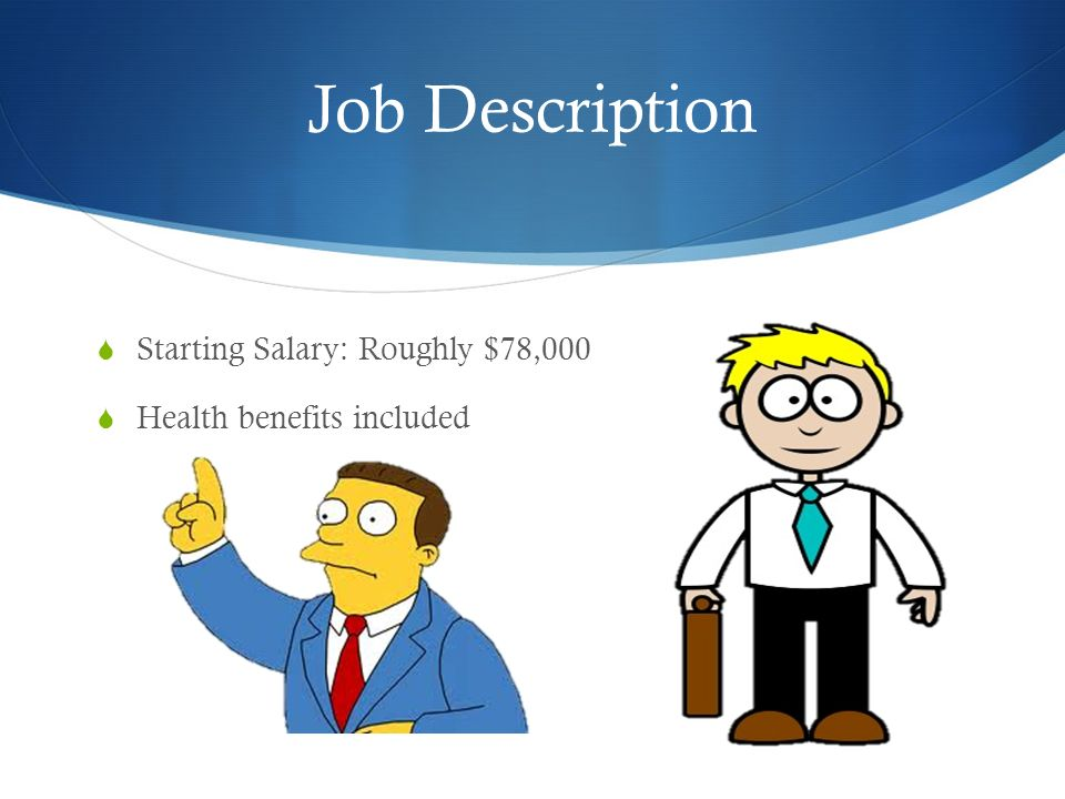 Lawyer By: Elijah Rodewald Job Description  Starting Salary