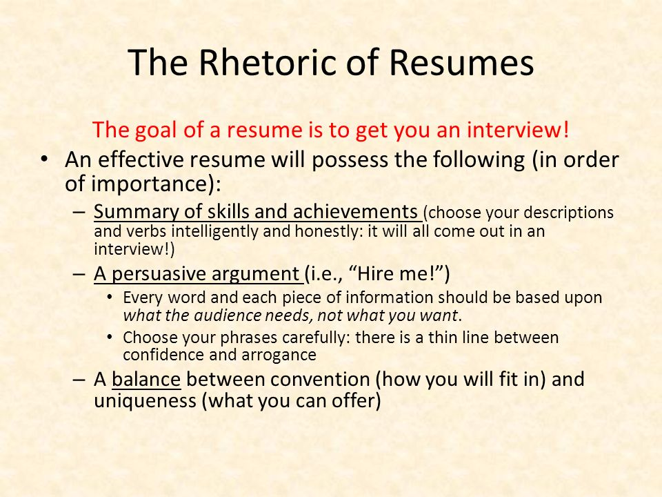 resumes the rhetoric of resumes the goal of a resume is to get