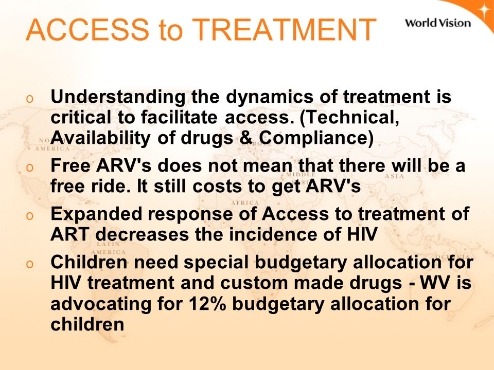 World Vision Experiences in Making ART Treatment Affordable and Available Dr.