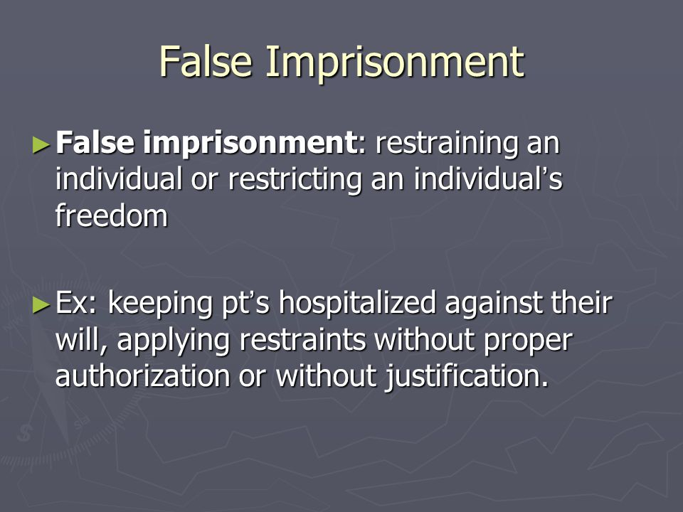 """false imprisonment False imprisonment, """"wrongful imprisonment"""" and unlawful detention are often used interchangeably below are some frequently asked questions in relation t."""