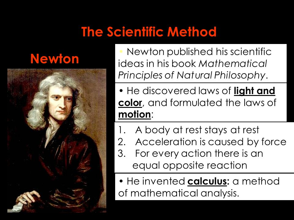 newton is the father os calculus Newton was the first to apply calculus to general physics and leibniz developed much of the notation used in calculus today the basic insights that both newton and.