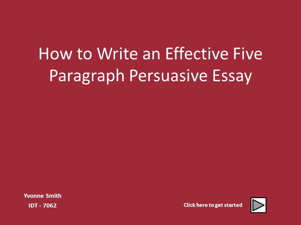 How To Persuasive Essay