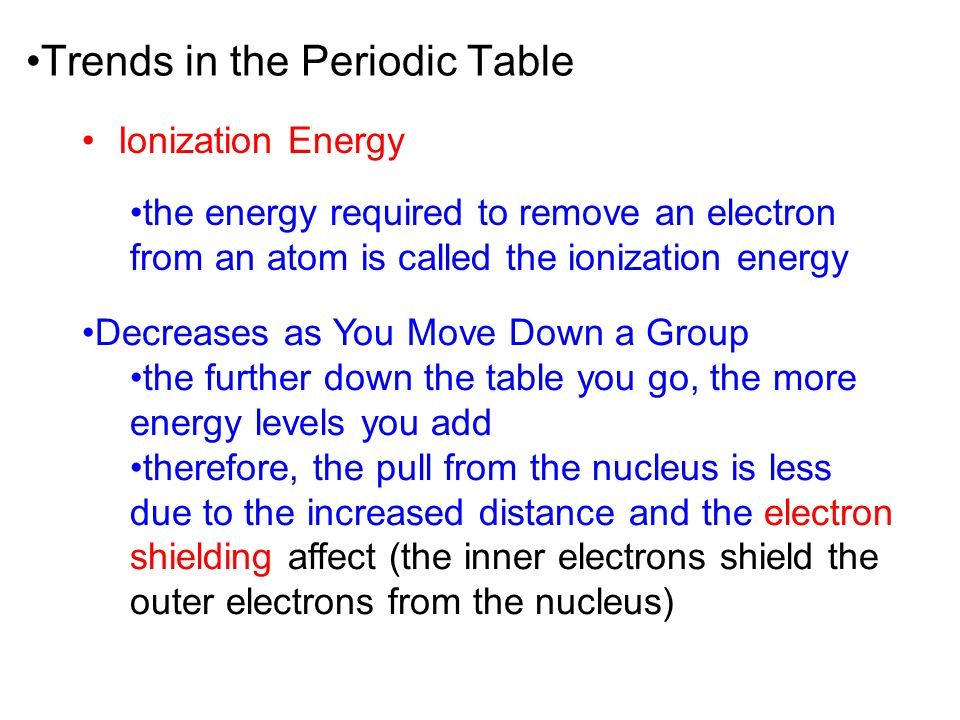 26 trends - Periodic Table As You Move Down
