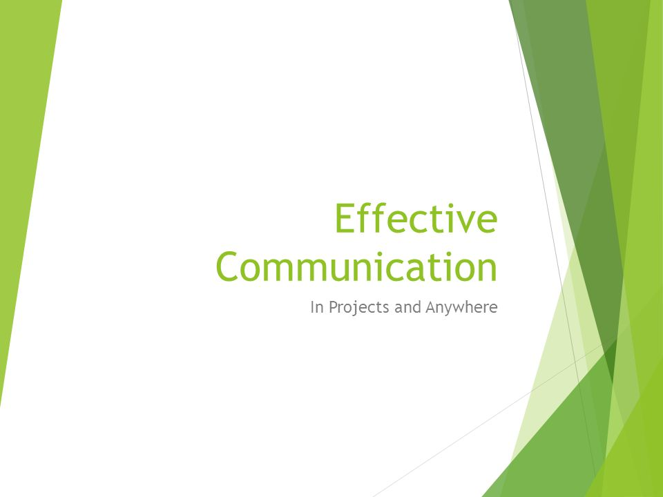 Effective Communication In Projects and Anywhere