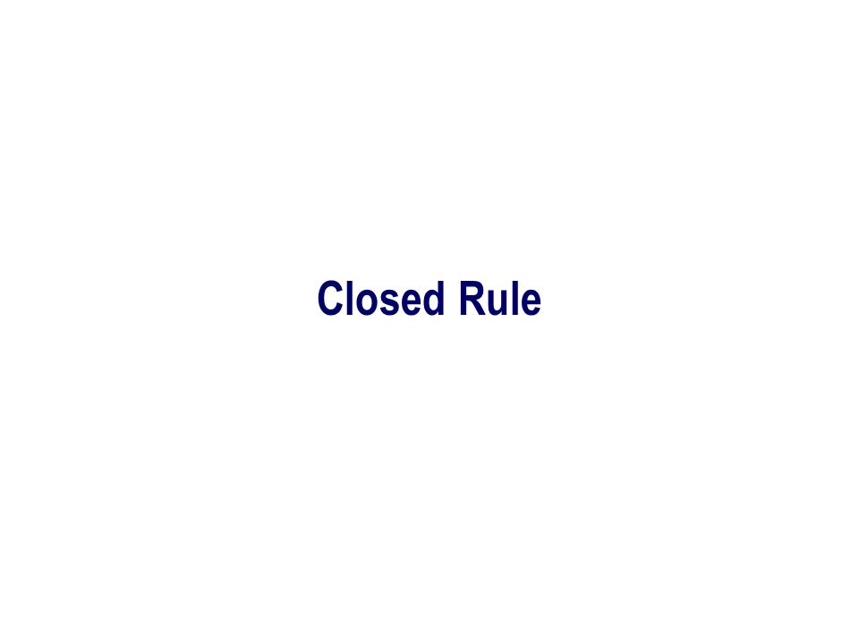 Closed Rule