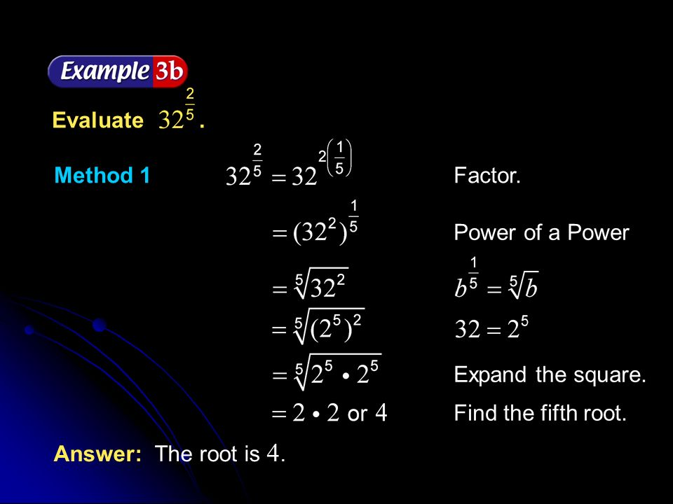 Example 7-1a Write in radical form. Answer: Definition of. - ppt ...