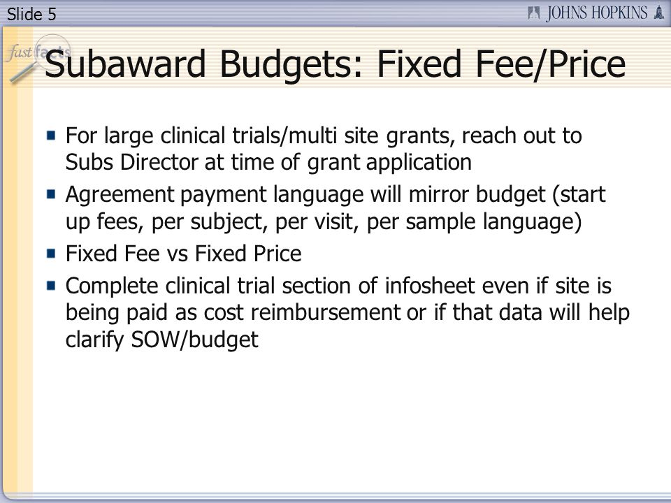 Slide 1 outgoing subawards financial process tips ppt download 5 slide 5 subaward budgets fixed feeprice platinumwayz