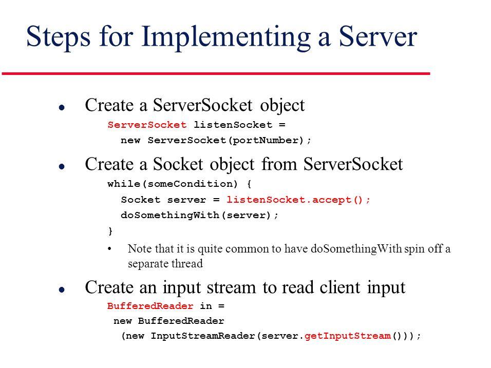Network Programming: Servers. Agenda l Steps for creating a server ...