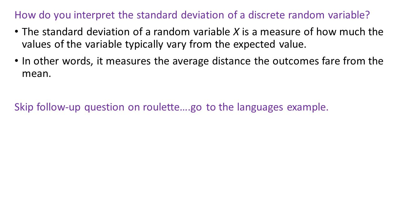 How Do You Interpret The Standard Deviation Of A Discrete Random Variable