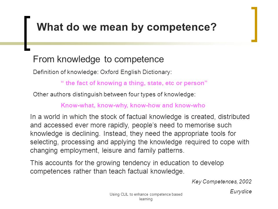 Using CLIL To Enhance Competence Based Learning What Do We Mean By  Competence.