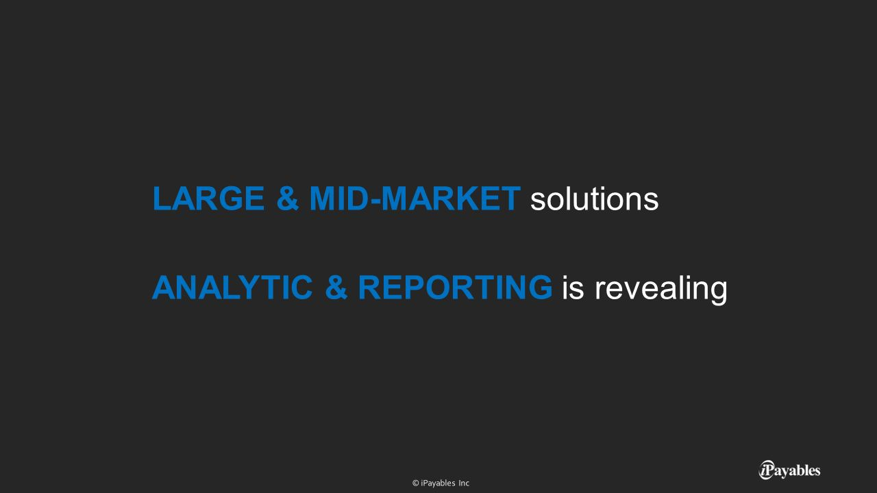 LARGE & MID-MARKET solutions ANALYTIC & REPORTING is revealing