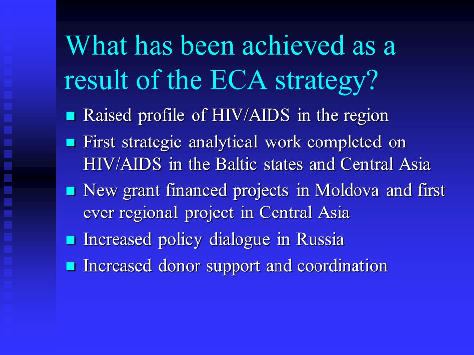 What has been achieved as a result of the ECA strategy.