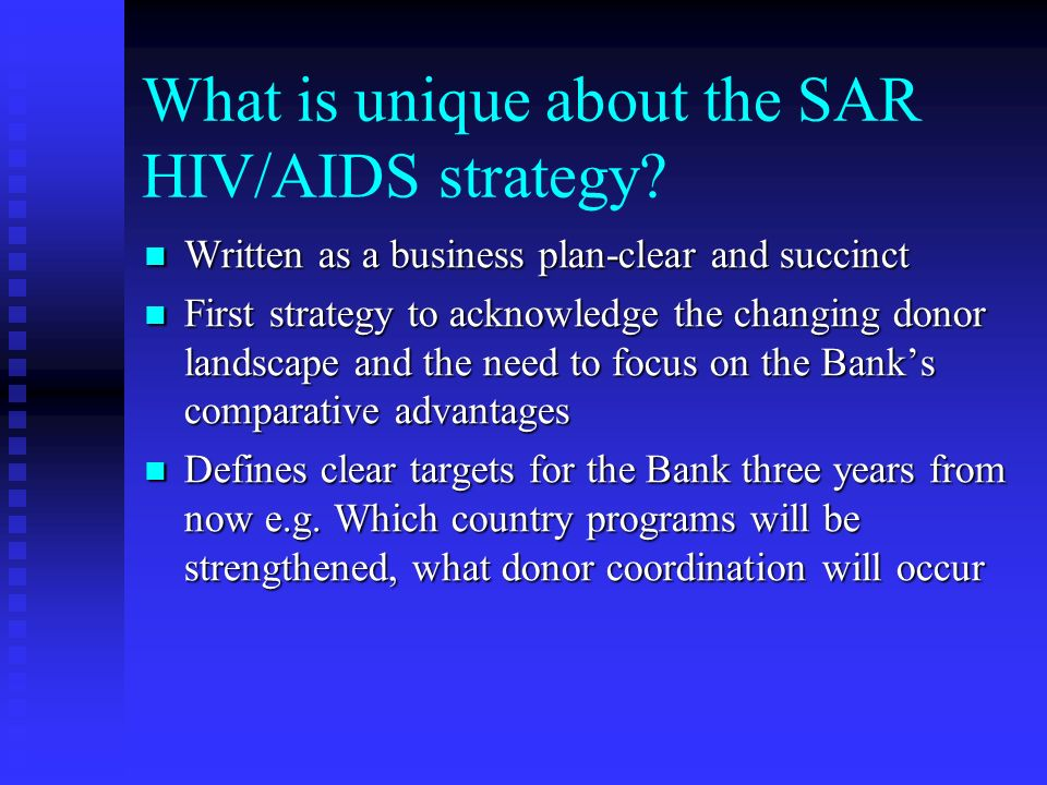 What is unique about the SAR HIV/AIDS strategy.