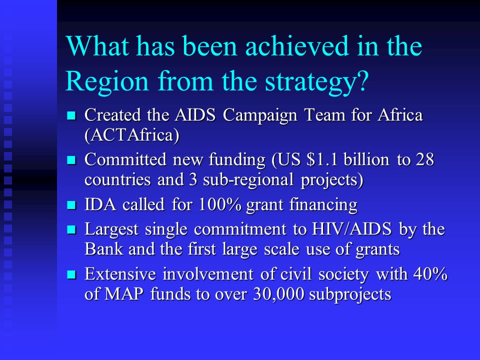 What has been achieved in the Region from the strategy.
