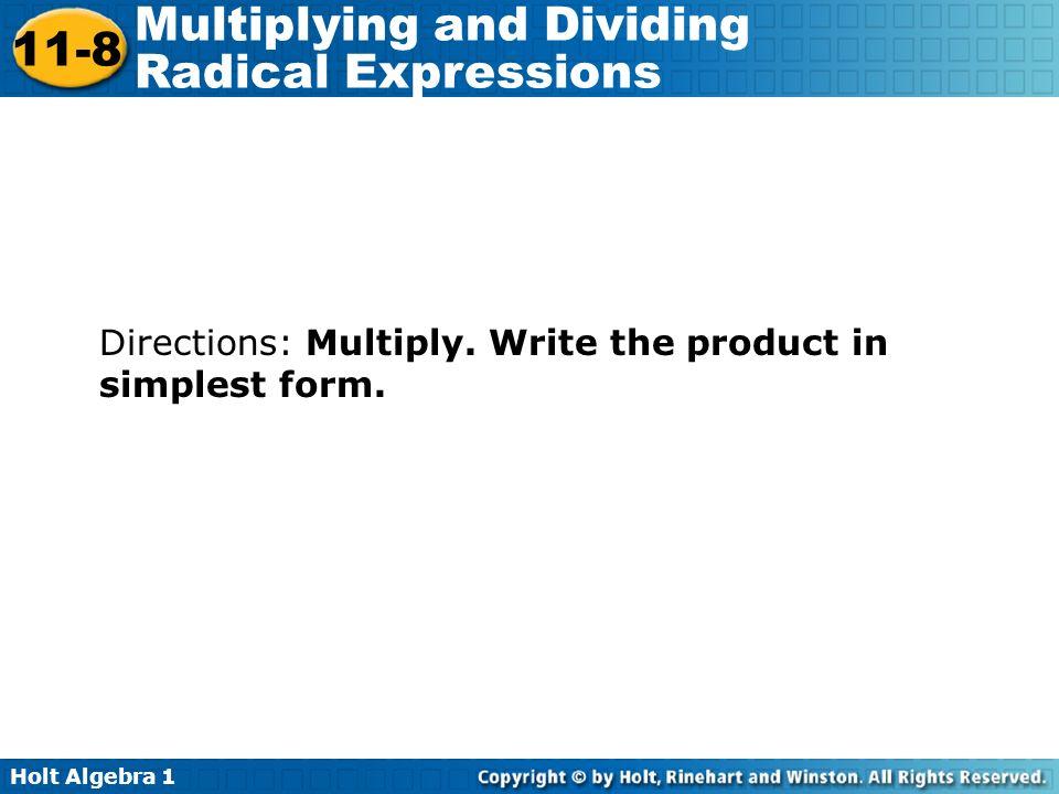 Holt Algebra Multiplying and Dividing Radical Expressions Warm Up ...