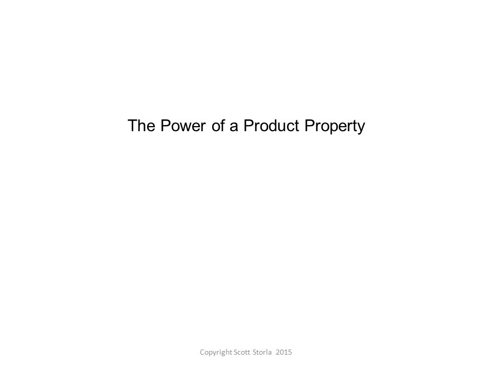The Power of a Product Property Copyright Scott Storla 2015