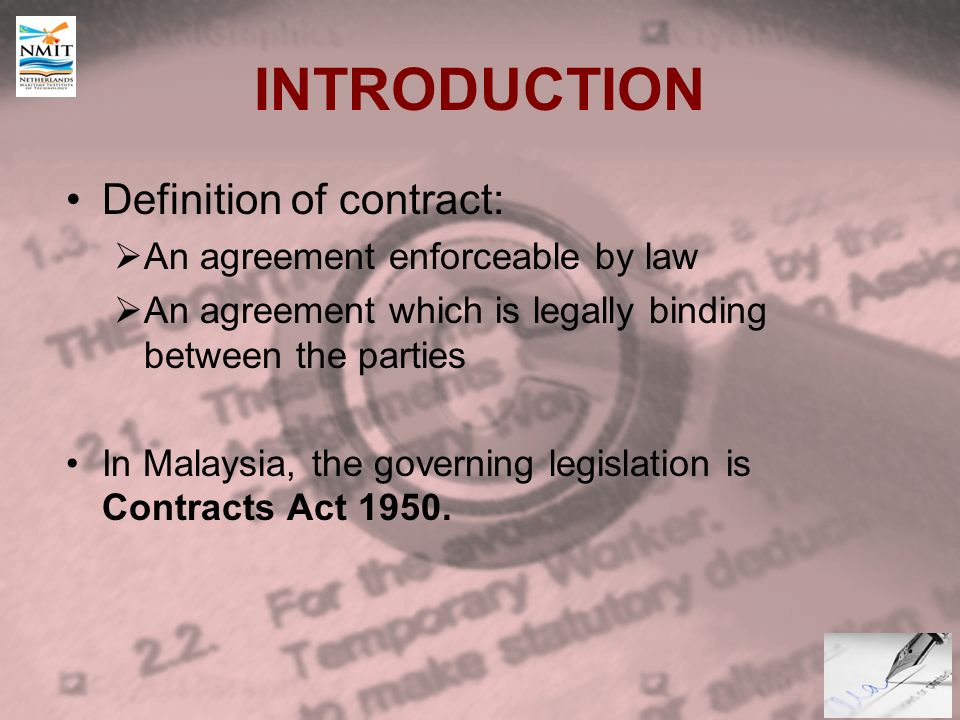 The law of contract introduction definition of contract an 2 introduction definition of contract an agreement enforceable by law an agreement which is legally binding between the parties in malaysia stopboris Images