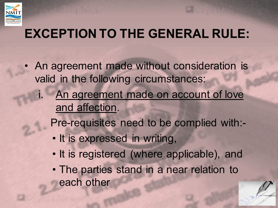 The law of contract introduction definition of contract an exception to the general rule an agreement made without consideration is valid in the following platinumwayz