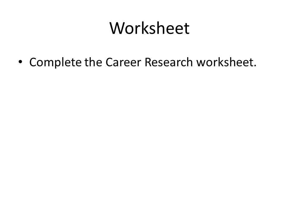 CAREER GOALS Setting your Career Goals A career is one of the – Career Goal Setting Worksheet